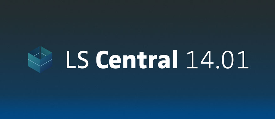 LS Central 14.01: new functionality, flexible replenishment calculations, LS Insight now included for free