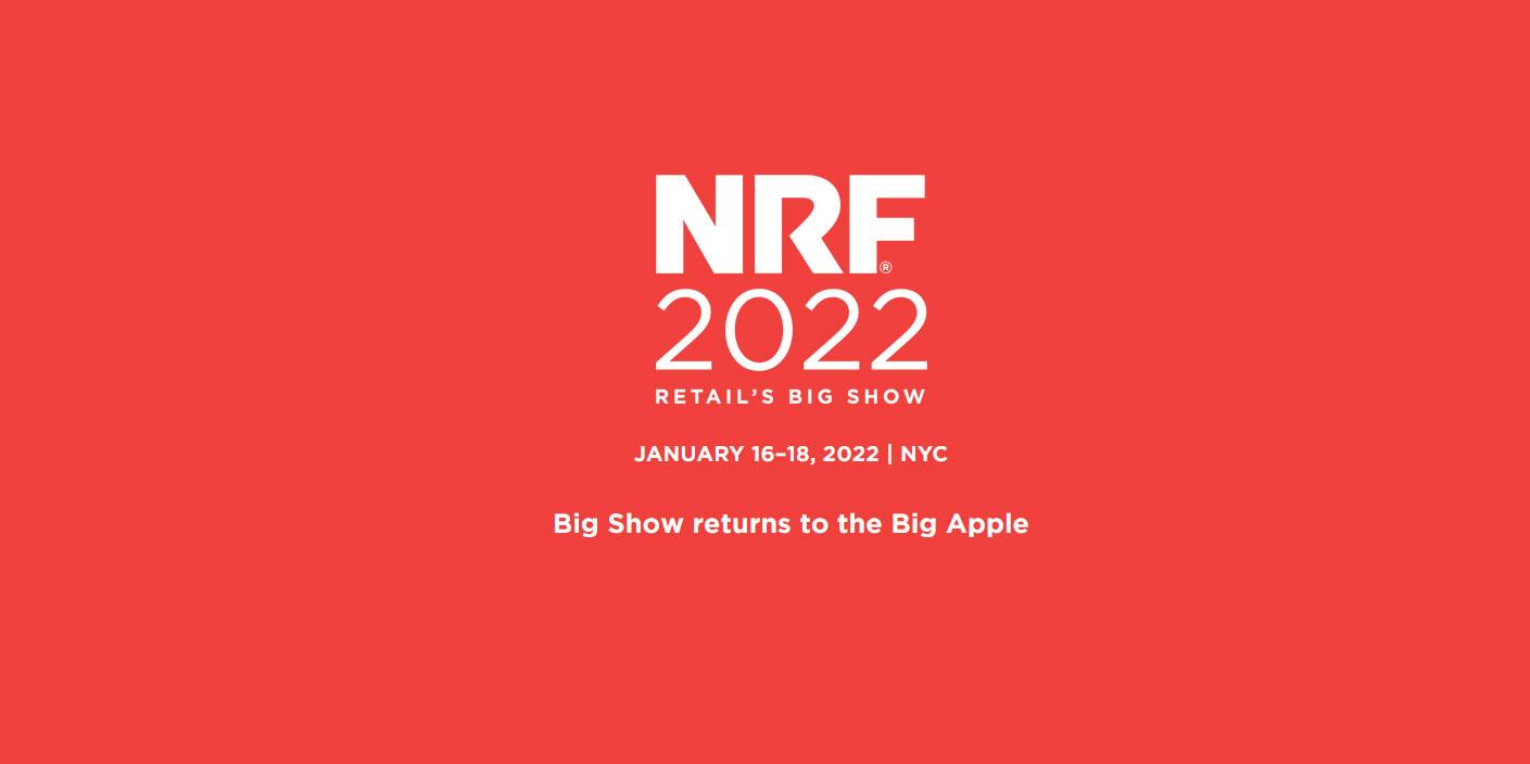 NRF 2022: Retail's Big Show