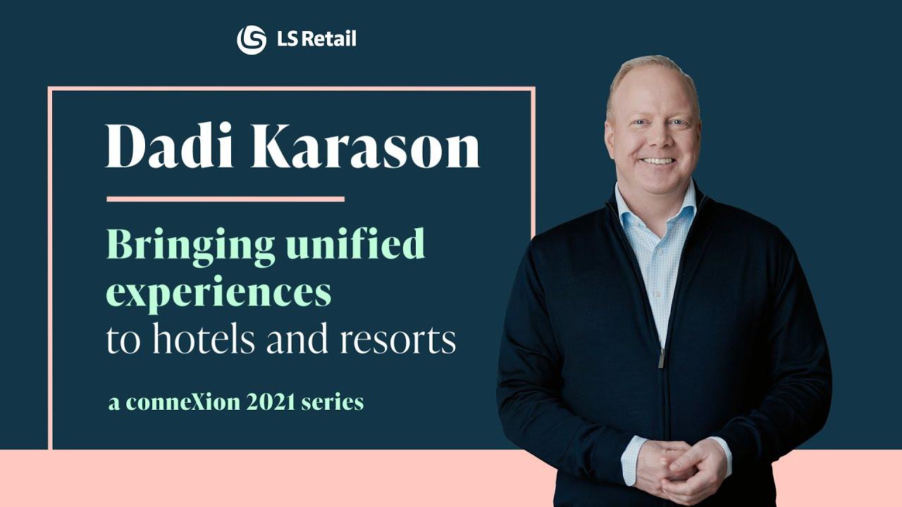 Dadi Karason - Bringing unified experiences to hotels and resorts