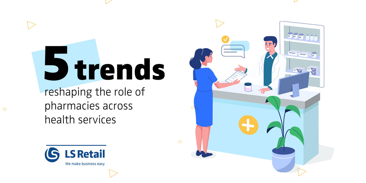 5 trends reshaping the role of pharmacies (eBook)