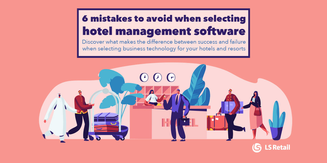 6 mistakes to avoid when selecting hotel management software (eBook)