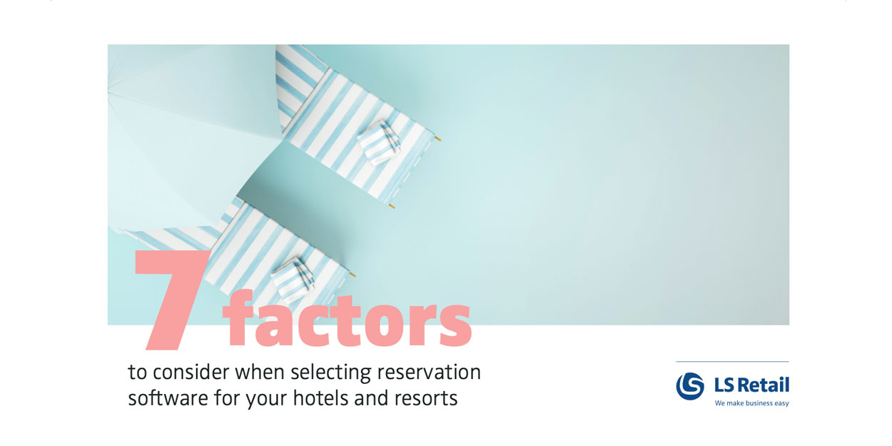 What to consider when selecting hospitality reservation software (eBook)