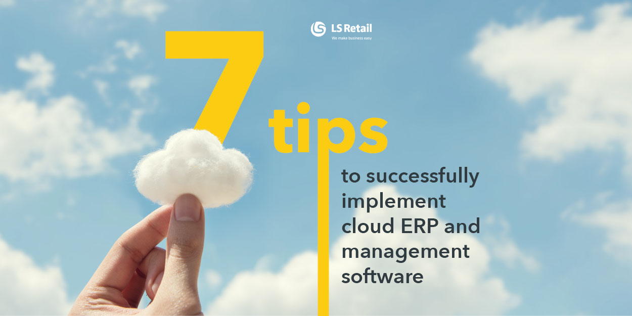 7 tips to successfully implement cloud ERP and management software (eBook)