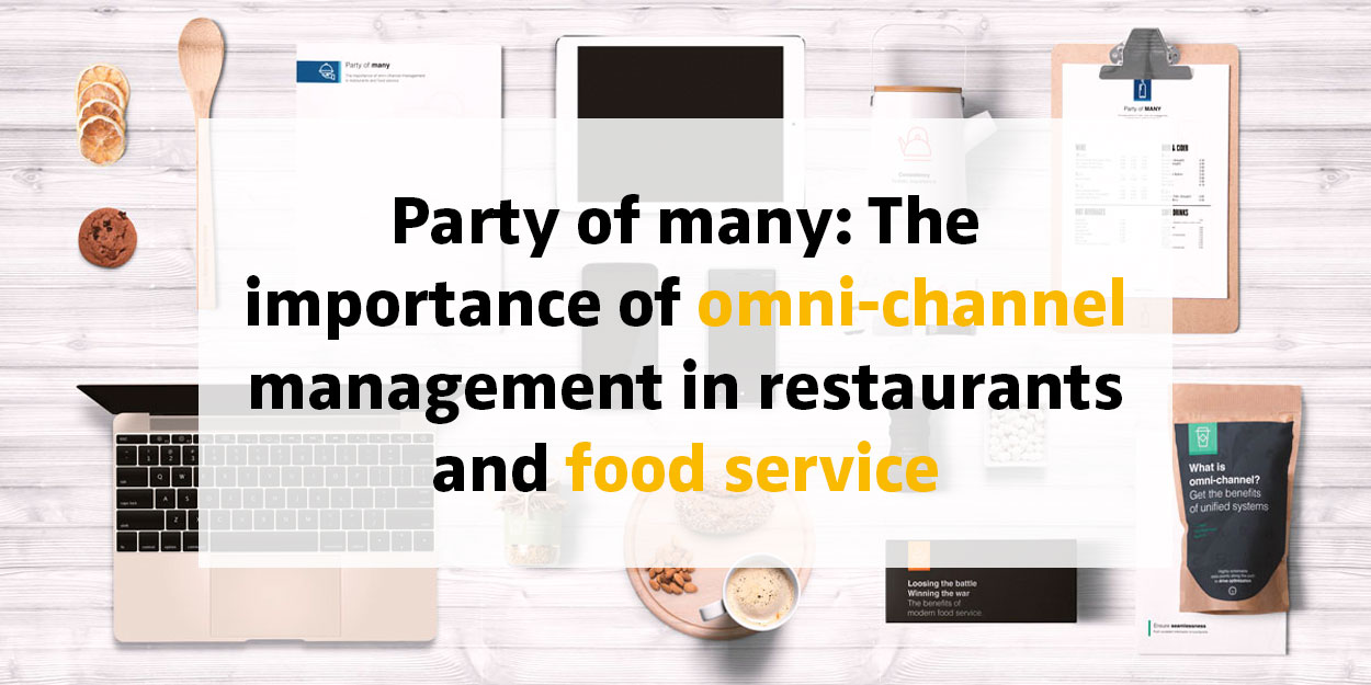 The importance of omni-channel management in restaurants and food service (eBook)