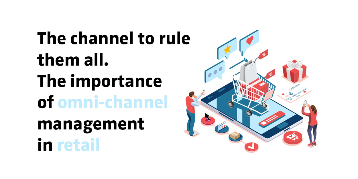 The importance of omni-channel management in retail (eBook)