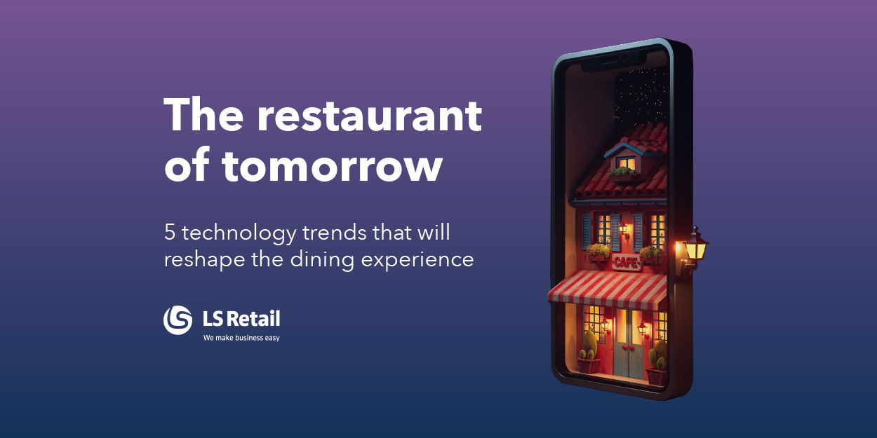 The restaurant of tomorrow: discover current and future trends (eBook)