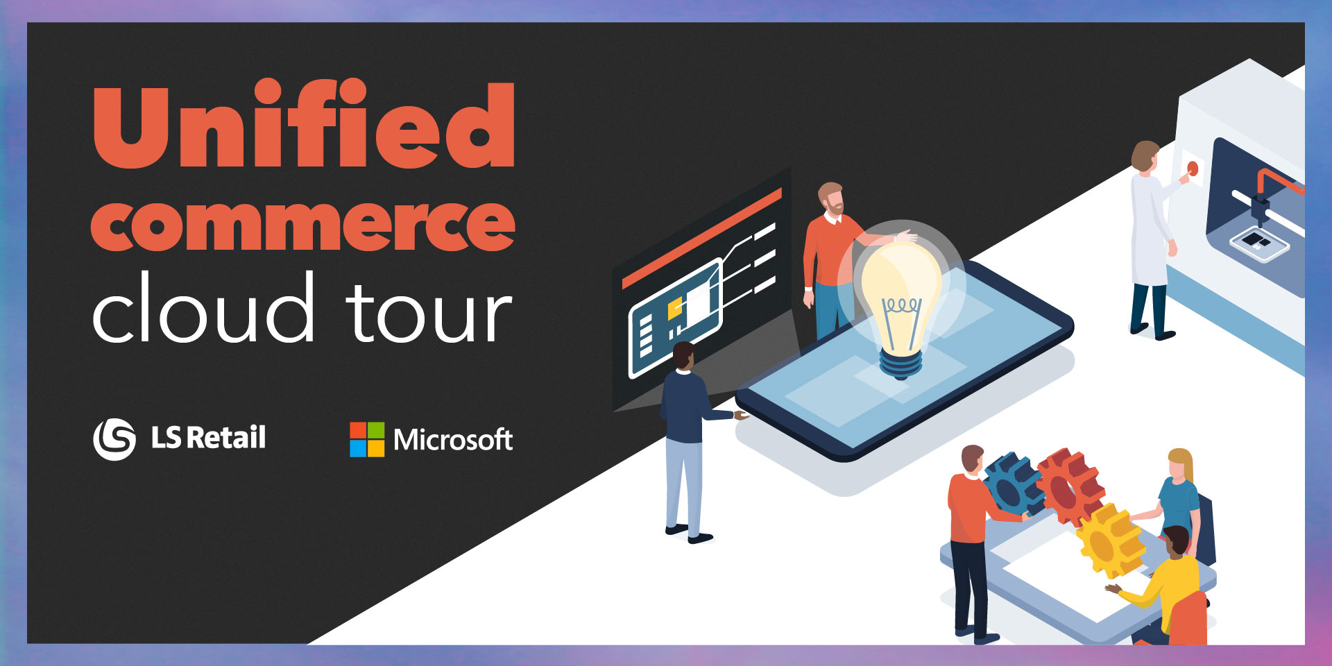 LS Retail and Microsoft Unified Commerce Cloud Tour 2019