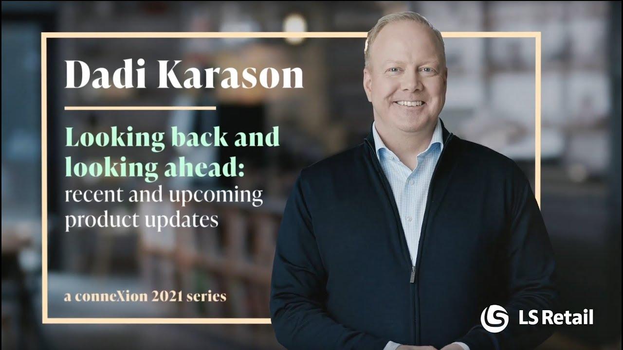 Dadi Karason: LS Retail journey looking back and looking ahead