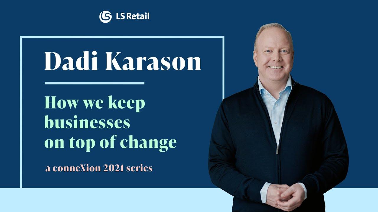 Dadi Karason - How we keep businesses on top of change